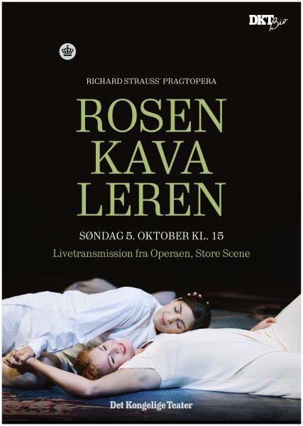 Plakaten til Rosenkavaleren, som netop er vist i DKT Bio. (Plakat Det Kgl. Teater)